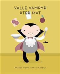 Valle Vampyr äter mat