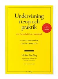 Undervisning i teori och praktik - en introduktion i didaktik. 7:e upplagan - Gunnar Lindström, Lars Åke Pennlert pdf epub