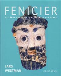 Fenicier : de lärde oss segla - Medelhavet var deras