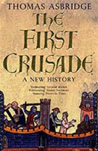 First crusade - a new history