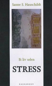 Et liv uden stress