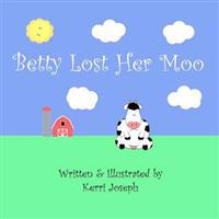 Betty Lost Her Moo