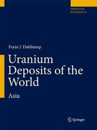 Uranium Deposits of the World