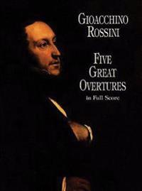 Five Great Overtures in Full Score