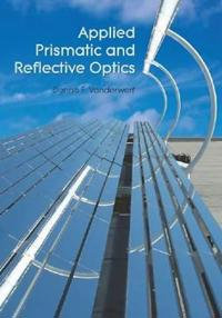 Applied Prismatic and Reflective Optics