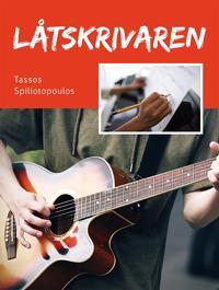 Låtskrivaren  för gitarr - Tassos Spiliotopoulos pdf epub