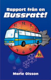 Rapport från en bussratt