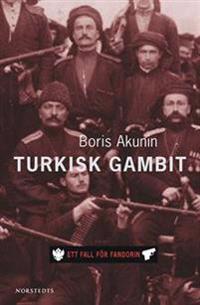 Turkisk gambit : ett fall för Fandorin