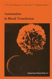 Automation in Blood Transfusion