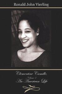 Clementine Camille, Volume 3: An American Life
