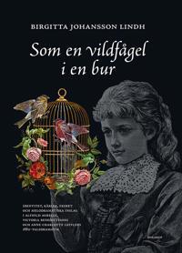 Som en vildfågel i en bur: Identitet ...