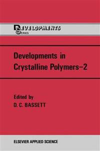 Developments in Crystalline Polymers 2