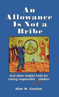 An Allowance Is Not a Bribe