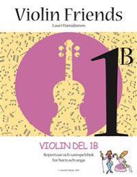 Violin Friends 1B: Repertoar och samspelbok för barn - Lauri Juhani Hamalainen pdf epub