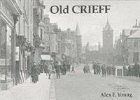 Old crieff - including bonnington, dalmahoy, ingliston, hermiston, newbridg