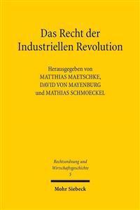 Das Recht Der Industriellen Revolution