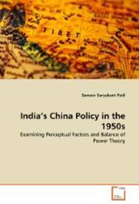 India's China Policy in the 1950s