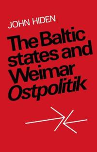 The Baltic States and Weimar Ostpolitik