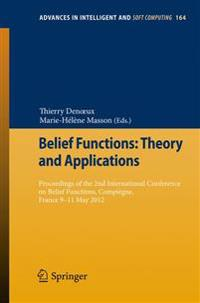 Belief Functions: Theory and Applications
