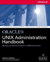 Oracle9I Unix Administration Handbook