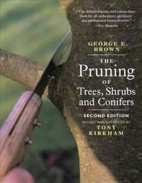 Pruning of Trees, Shrubs and Conifers