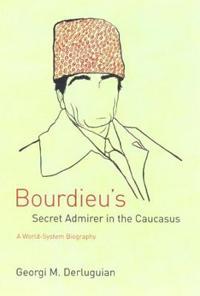 Bourdieu's Secret Admirer In The Caucasus