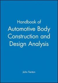 Handbook of Automotive Body Construction and Design Analysis