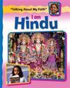 Talking About My Faith: I Am Hindu