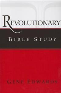 Revolutionary Bible Study