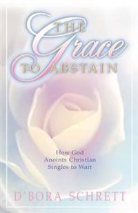 The Grace to Abstain
