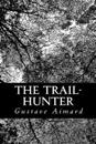 The Trail-Hunter: A Tale of the Far West