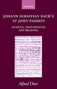 Johann Sebastian Bach's st John Passion