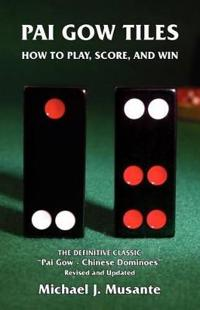 Pai Gow Tiles: How to Play, Score, and Win