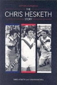 Captain courageous - the chris hesketh story
