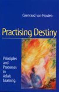Practising Destiny