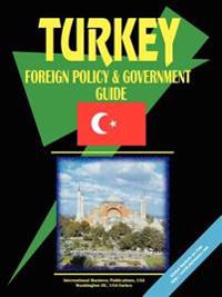 Turkey Foreign Policy And Government Guide