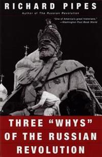 """Three """"Whys"""" of the Russian Revolution"""