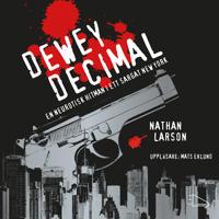Dewey Decimal : en neurotisk hitman i ett sargat New York