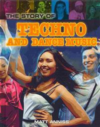 The Story of Techno and Dance Music