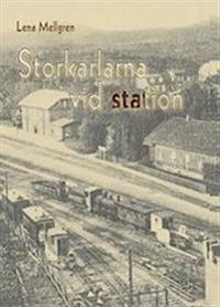 Storkarlarna vid station