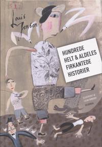 Hundrede helt & aldeles firkantede historier