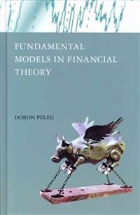 Fundamental Models in Financial Theory
