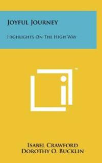 Joyful Journey: Highlights on the High Way