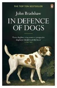 In defence of dogs - why dogs need our understanding