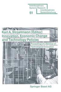 Innovation, Economic Change and Technology Policies
