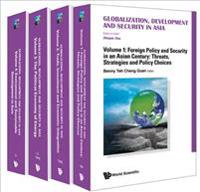 Globalization, Development and Security in Asia
