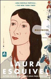 Malinche Spanish Version: Novela