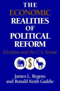 The Economic Realities of Political Reform