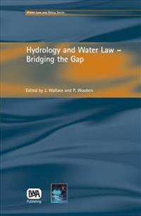 Hydrology And Water Law - Bridging the Gap
