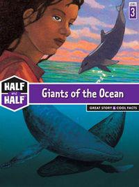 Giants of the Ocean: Great Story & Cool Facts